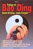 Pratique du Bao Ding