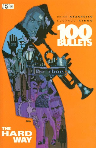 100 Bullets Vol. 8: The Hard Way - 100 Novel Bullets-graphic
