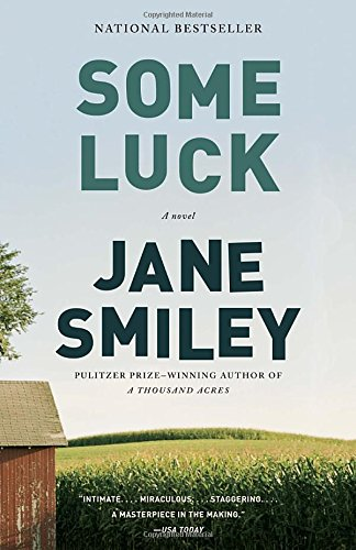 Some Luck (Last Hundred Years Trilogy: A Family Saga)