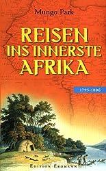Reisen ins innerste Afrika 1795 - 1806