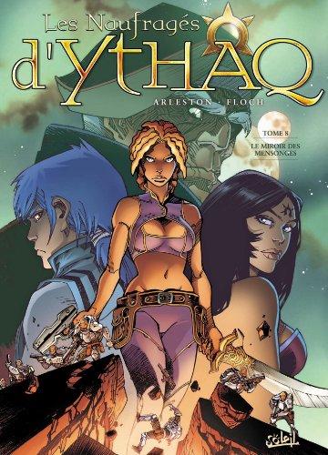 Les naufragés d'Ythaq T08