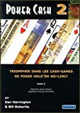 Poker cash 2 - Triompher dans les cash-games de poker Hold'em no-limit