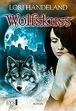 Wolfskuss (Night Creatures, Band 1)