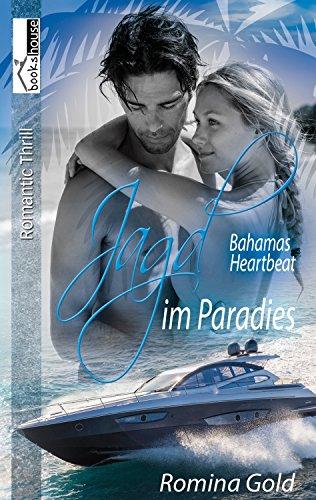 Jagd im Paradies - Bahamas Heartbeat 2 von [Gold, Romina]