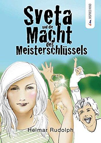 Secret 7 Service Der (Sveta und die Macht des Meisterschlüssels: Das Buch mit sieben Siegeln)