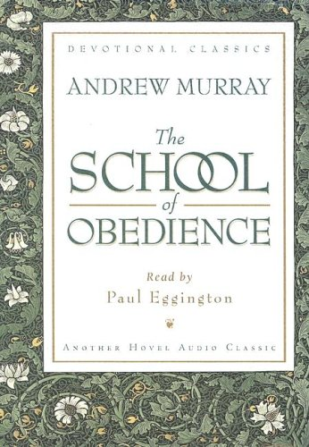 The School of Obedience (Devotional Classics)