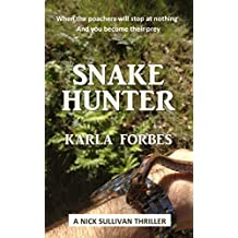 Snake Hunter (Nick Sullivan thrillers Book 6)