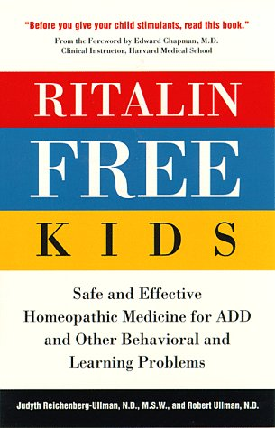 ritalin-free-kids-safe-and-effective-homeopathic-medicine-for-add-and-other-behavioral-and-learning-