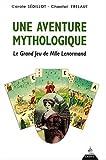 une aventure mythologique le grand jeu de mlle lenormand