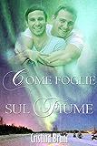 Come foglie sul fiume (Italian Edition)