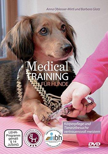 Medical Training für Hunde: Körperpflege und Tierarztbesuche vertrauensvoll meistern im Preisvergleich
