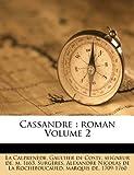 Cassandre: Roman Volume 2