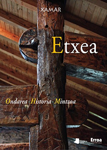 Etxea - Ondarea, Historia, Mintzoa