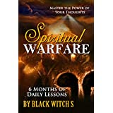 Spiritual Warfare: Master the Power of Your Thoughts - 6 Months of Daily Lessons (English Edition)