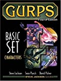 GURPS Basic Set: Characters (GURPS: Generic Universal Role Playing System)