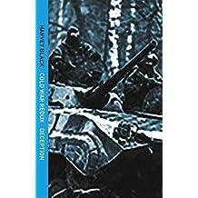 Deception (Cold War - Redux Book 2) (Cold War Redux)