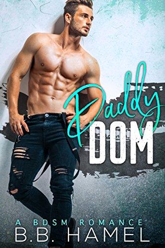 Pdf Epub Daddy Dom A Bdsm Romance Free Book Vcrt567frtygt