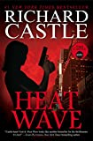 Heat Wave (Nikki Heat Book 1) by Richard Castle