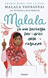 Malala. La mia battaglia per i diritti delle ragazze