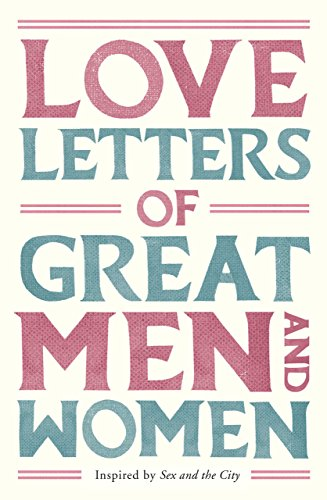 Love Letters of Great Men and Women (English Edition)