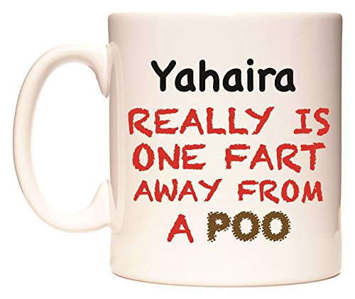 Yahaira REALLY IS ONE FART AWAY FROM A POO Tazza di WeDoMugs