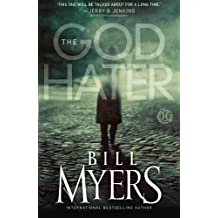 The God Hater: A Novel by Bill Myers (2010-09-28)