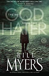 The God Hater: A Novel by Myers, Bill (2010) Paperback