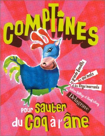 Comptines pour sauter du coq à l'âne