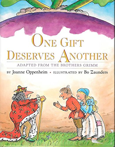One Gift Deserves Another (Adapted from the Brothers Grimm)