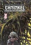 Le Grand pouvoir du Chninkel, tome 2...