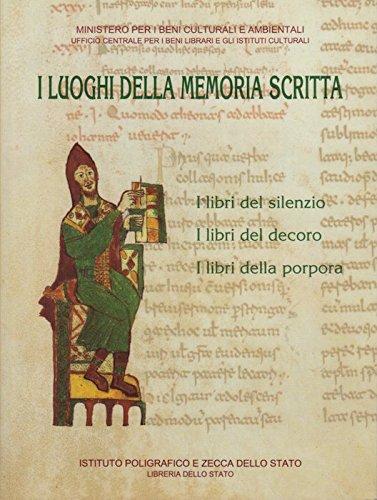 I luoghi della memoria scritta. Manoscritti, incunaboli, libri a stampa di Biblioteche Statali Italiane.