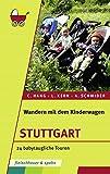 Wandern mit dem Kinderwagen – Stuttgart: 24 babytaugliche Touren