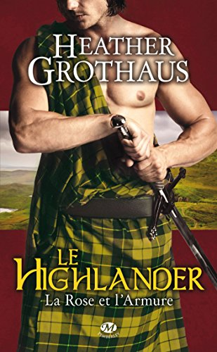 La Rose et l'armure, Tome 3: Le Highlander