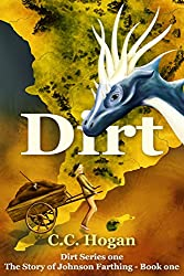 Dirt (Dirt: The Story of Johnson Farthing Book 1)