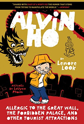 Alvin Ho: Allergic to the Great Wall, the Forbidden Palace, and Other Tourist Attractions (Alvin Ho 6)