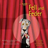 Fell und Feder, Act I: Ouvertüre (Huhn)