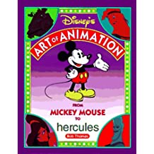 DISNEY'S ART OF ANIMATION Disney's Art of Animation #2: From Mickey Mouse, To Hercules