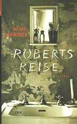 Roberts Reise: Roman
