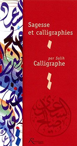 Sagesse et calligraphies par Salih