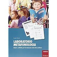 Laboratorio metafonologia. Giochi e attività per l'avviamento