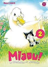 Miaou ! Le quotidien de Moustic, tome 2 par Minori Kakio