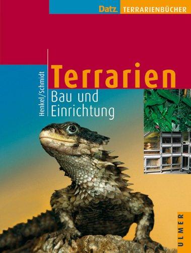 Ulmer (Eugen) Terrarien. Bau und Einrichtung