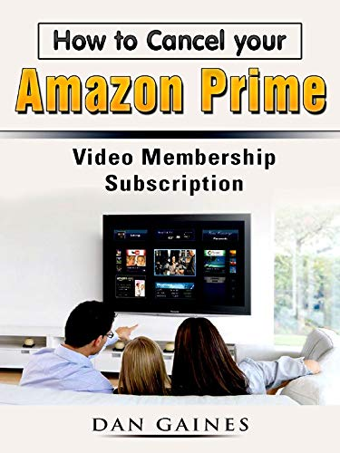 How to Cancel your Amazon Prime Video Membership Subscription ...