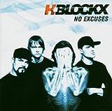 Songtexte von H-Blockx - No Excuses