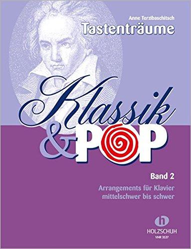 Preisvergleich Produktbild Klassik & Pop Band 2: Arrangements für Klavier, mittelschwer bis schwer