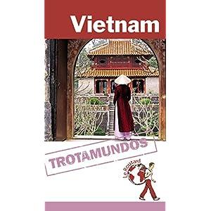 Vietnam (Trotamundos – Routard)