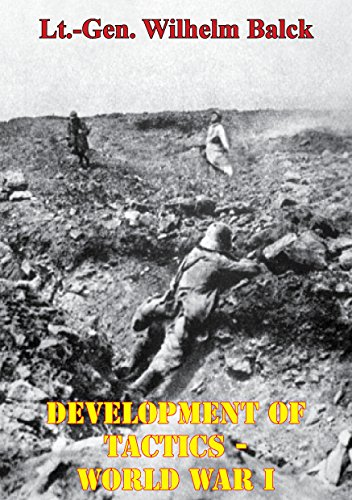 development-of-tactics-world-war-i-illustrated-edition-english-edition