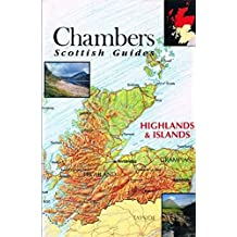 The Highlands and Islands (Chambers' Scottish Guides)