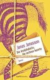 Die Analphabetin, die rechnen konnte: Roman - Jonas Jonasson