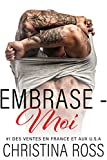 Embrase-Moi (La série Captive-Moi)...